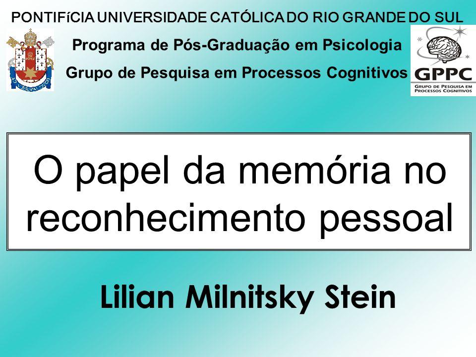 O papel da memória no reconhecimento pessoal