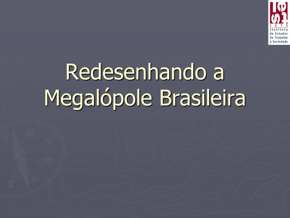 Redesenhando a Megalópole Brasileira