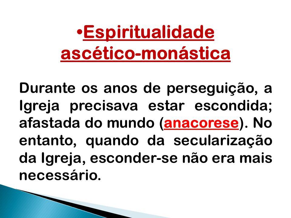 Espiritualidade ascético-monástica
