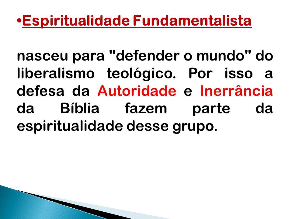Espiritualidade Fundamentalista