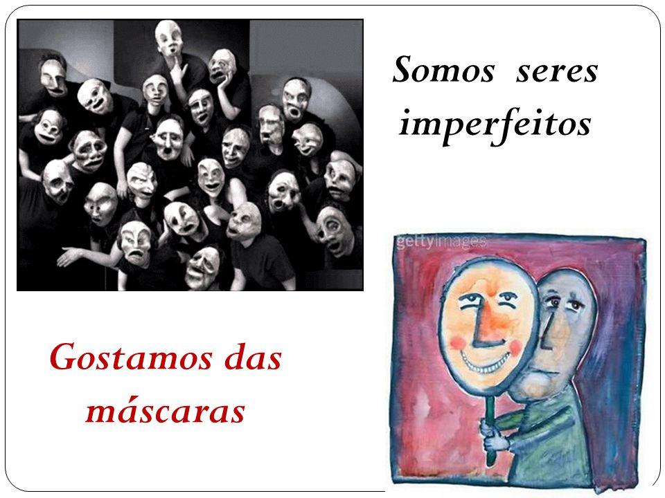 Somos seres imperfeitos