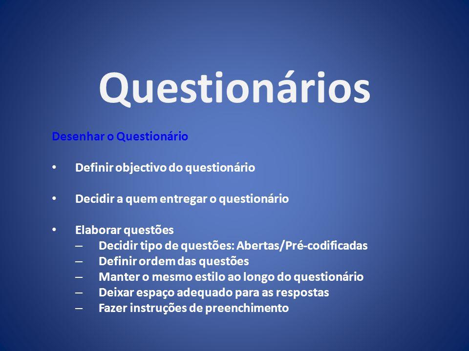 Questionários Desenhar o Questionário