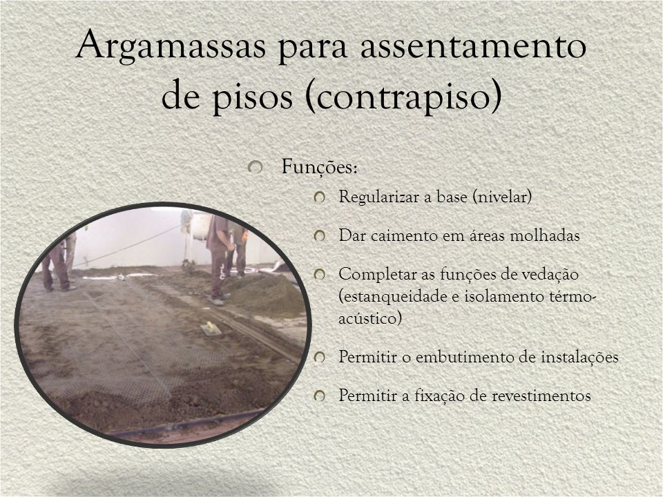 Argamassas para assentamento de pisos (contrapiso)