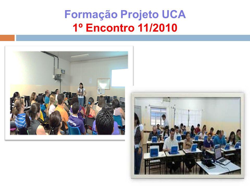 Formação Projeto UCA 1º Encontro 11/2010