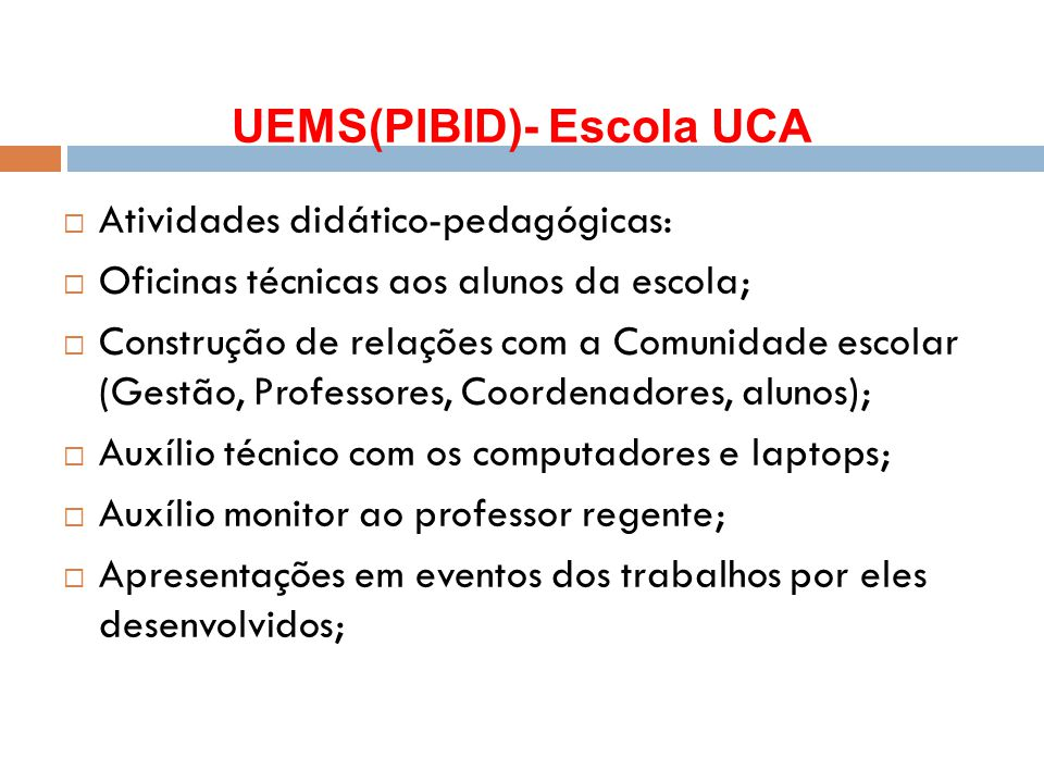 UEMS(PIBID)- Escola UCA