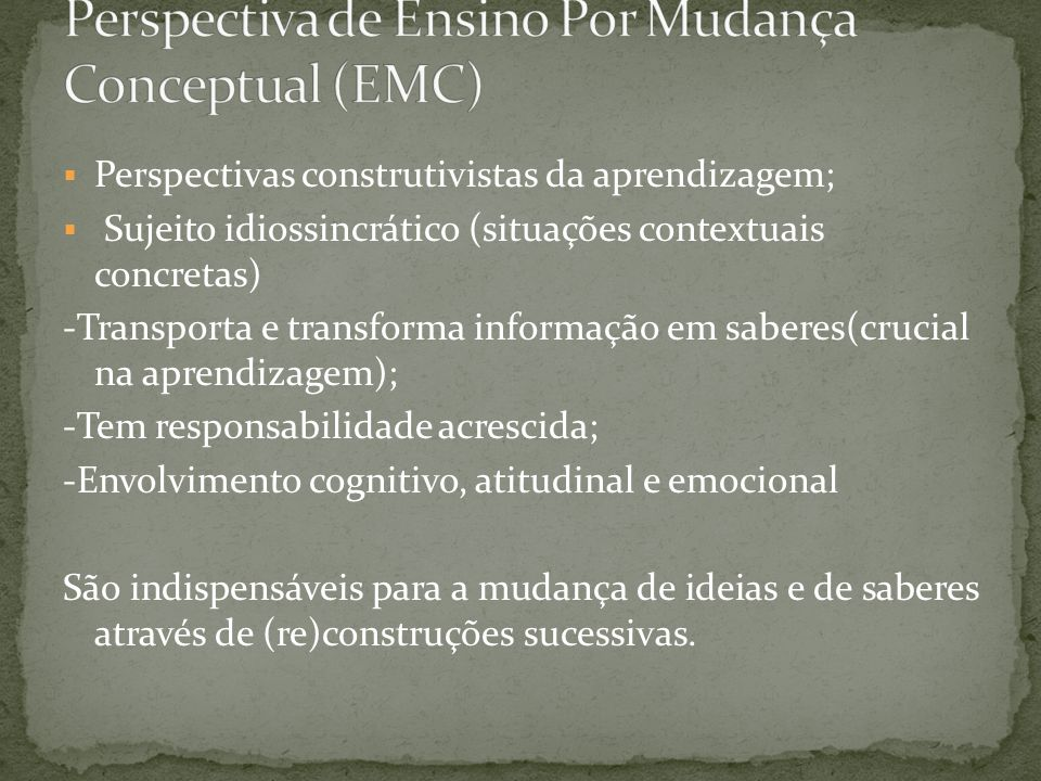 Perspectiva de Ensino Por Mudança Conceptual (EMC)