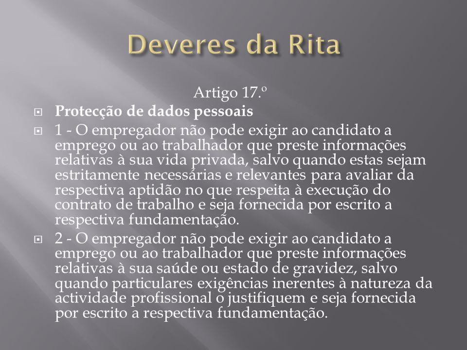 Deveres da Rita Artigo 17.º Protecção de dados pessoais