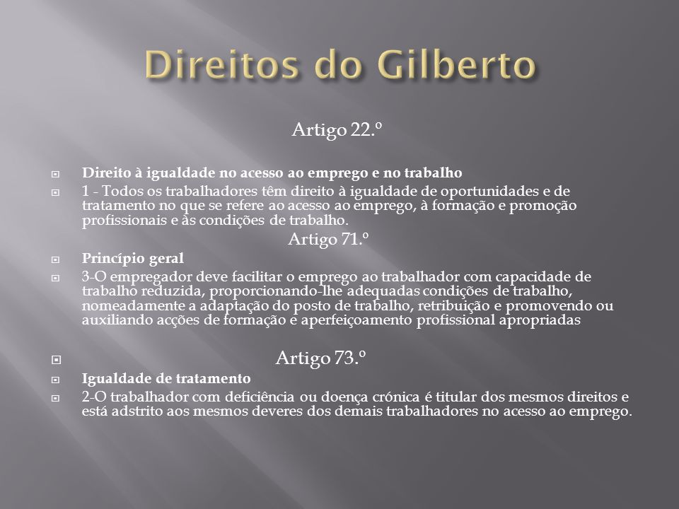 Direitos do Gilberto Artigo 22.º Artigo 73.º