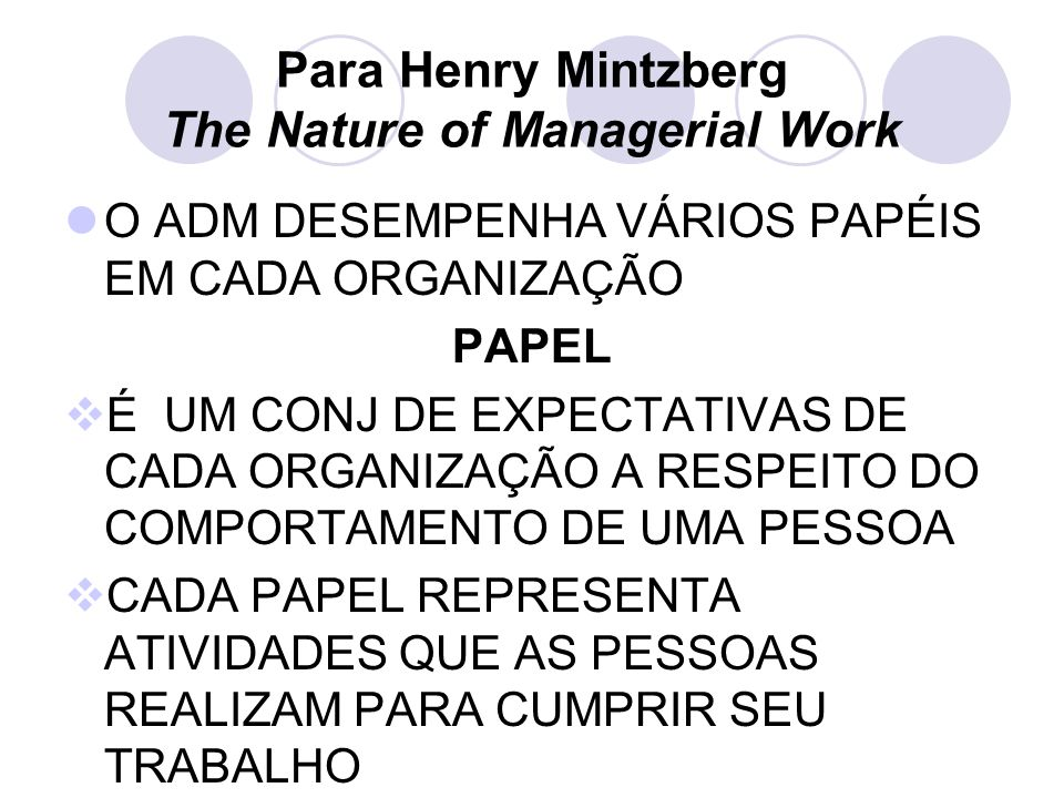 Para Henry Mintzberg The Nature of Managerial Work