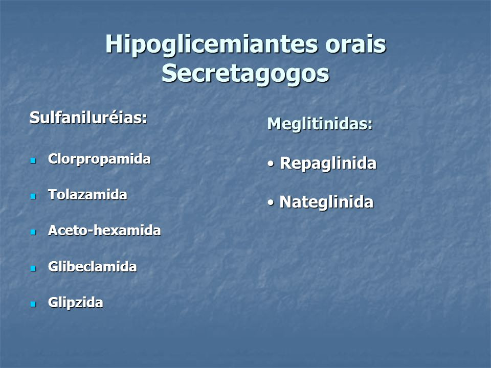 Hipoglicemiantes orais Secretagogos