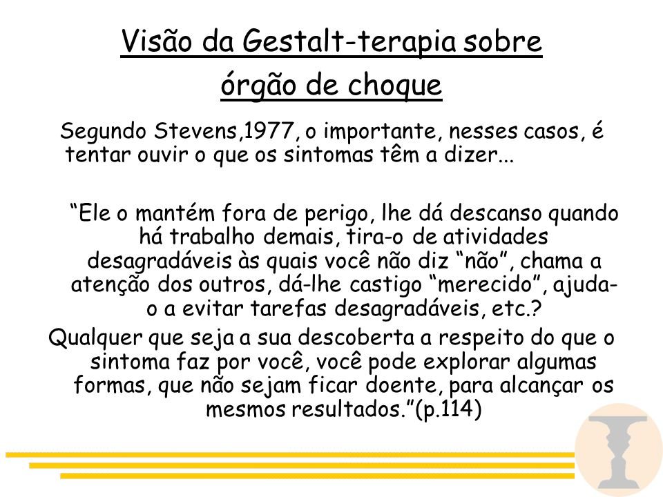 Visão da Gestalt-terapia sobre órgão de choque
