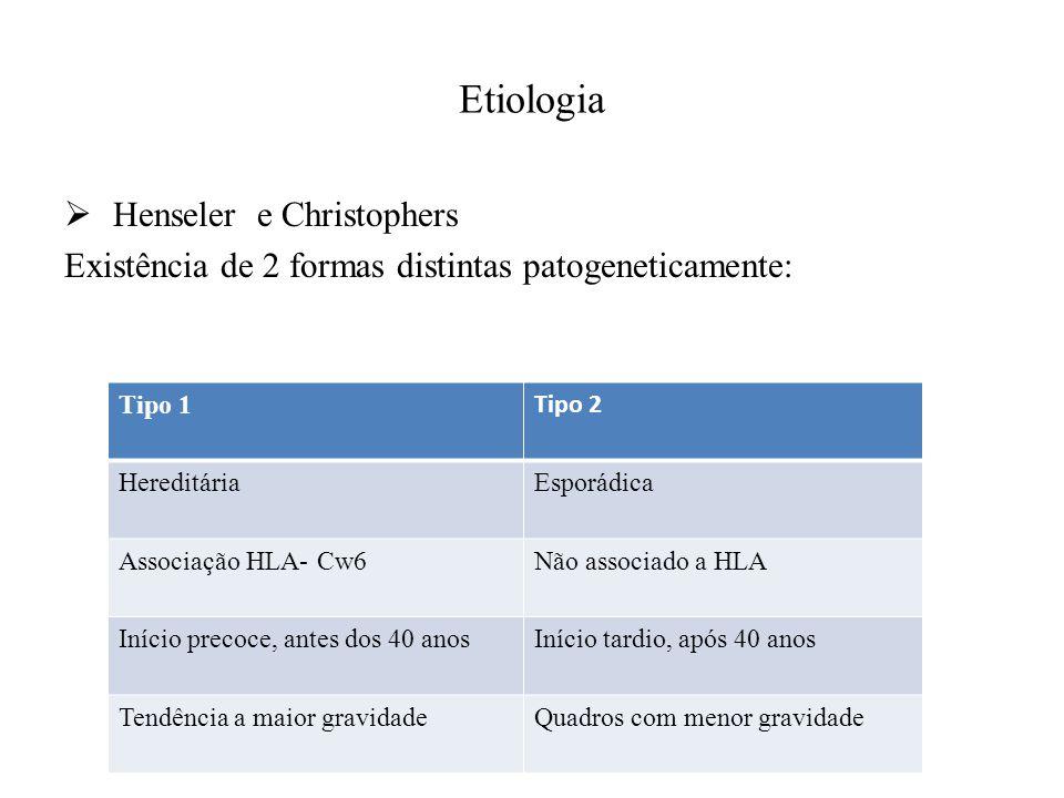Etiologia Henseler e Christophers