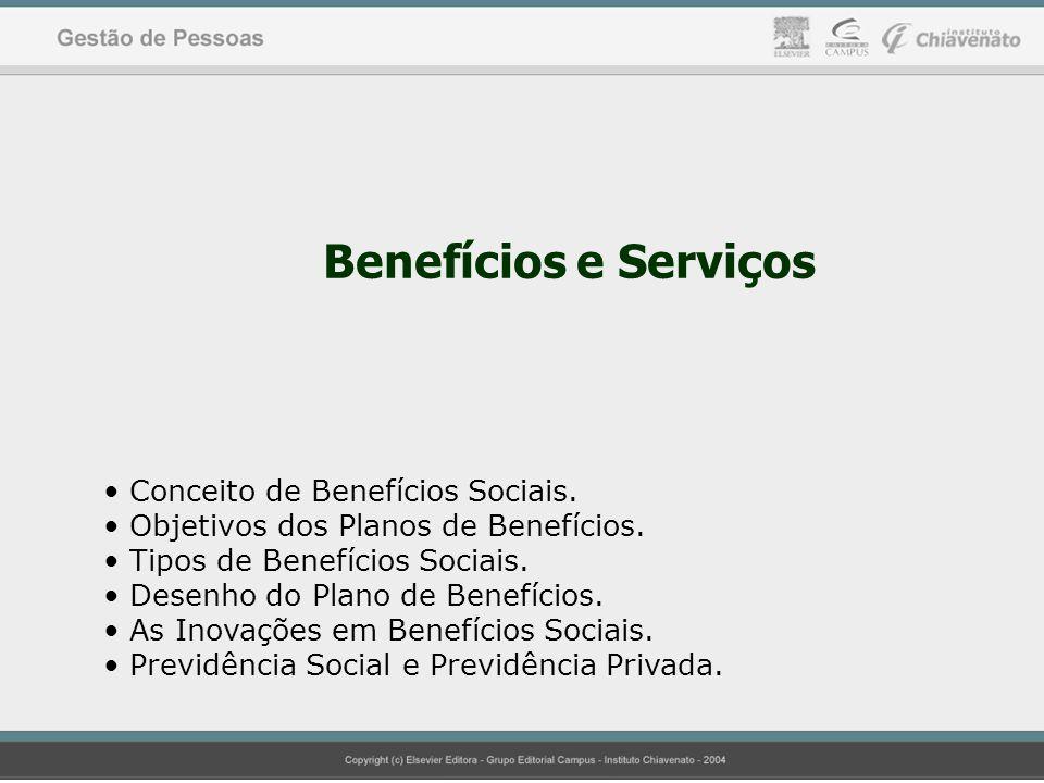 Benefícios e Serviços Conceito de Benefícios Sociais.