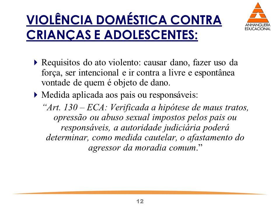 VIOLÊNCIA DOMÉSTICA CONTRA CRIANÇAS E ADOLESCENTES: