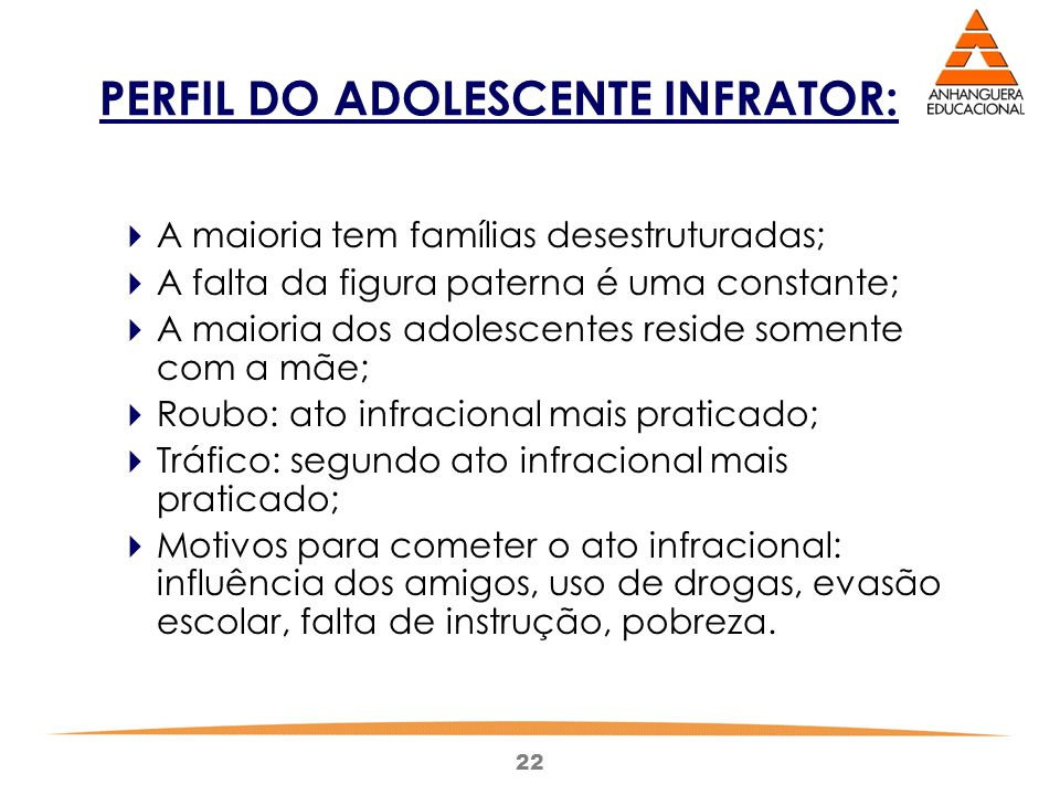 PERFIL DO ADOLESCENTE INFRATOR: