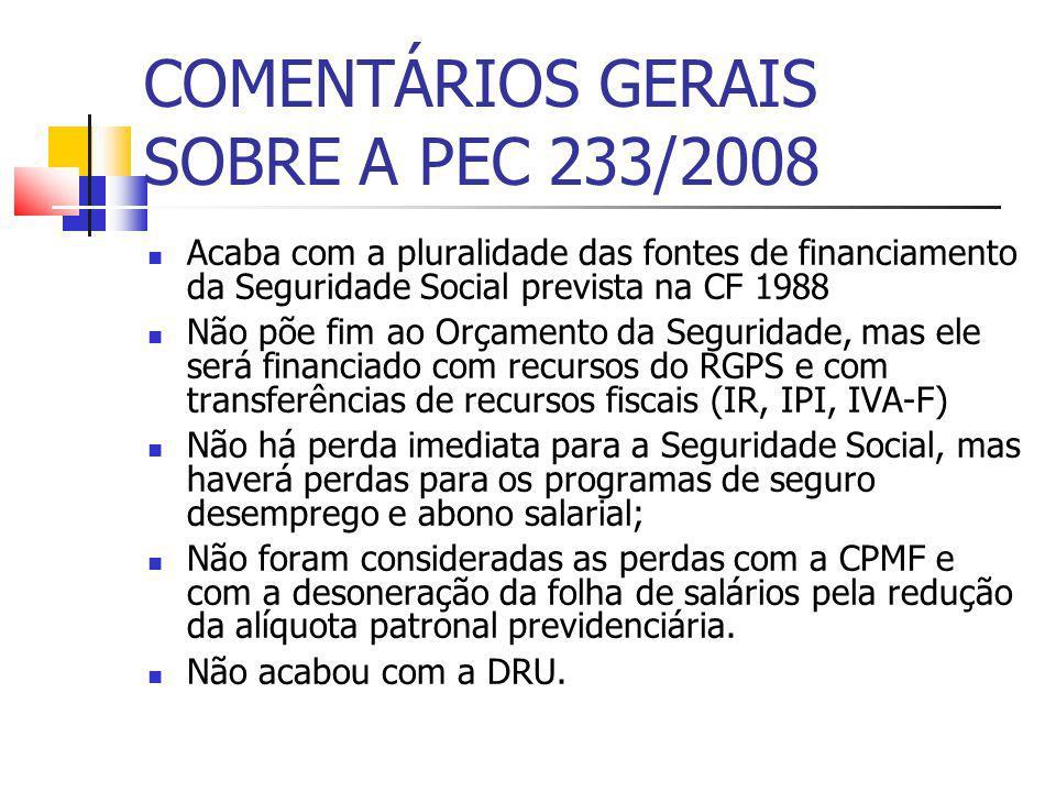 COMENTÁRIOS GERAIS SOBRE A PEC 233/2008