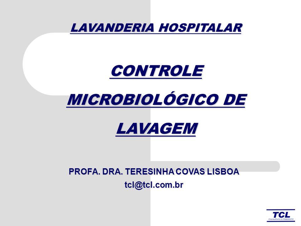 CONTROLE MICROBIOLÓGICO DE LAVAGEM