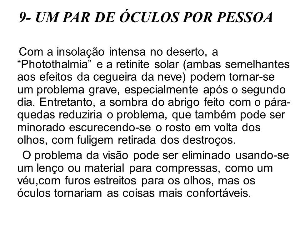 9- UM PAR DE ÓCULOS POR PESSOA