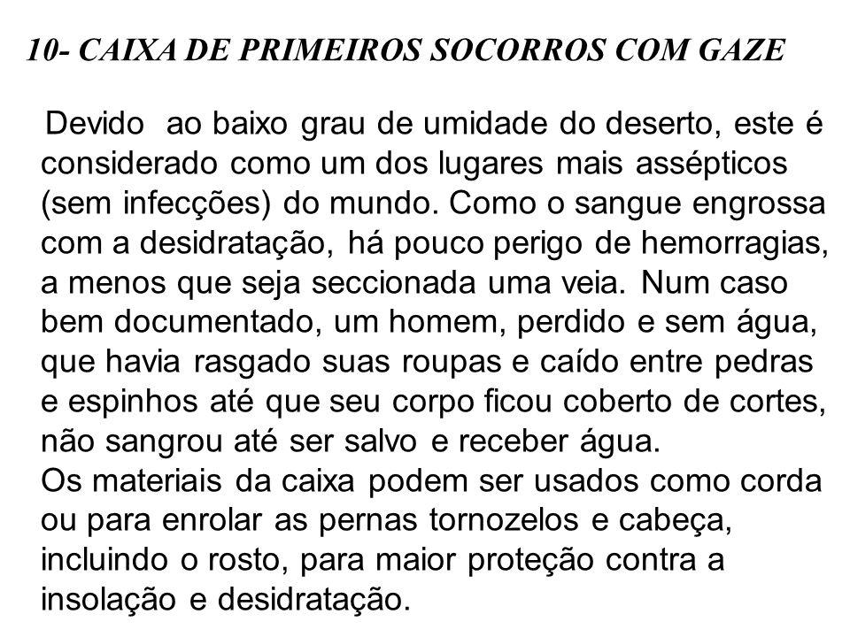 10- CAIXA DE PRIMEIROS SOCORROS COM GAZE