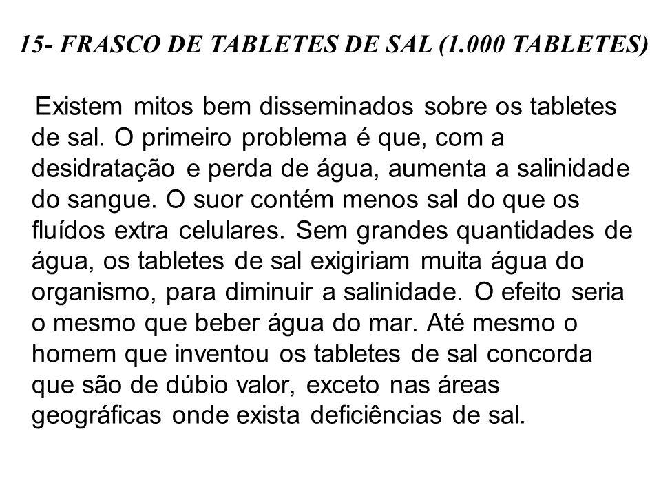 15- FRASCO DE TABLETES DE SAL (1.000 TABLETES)
