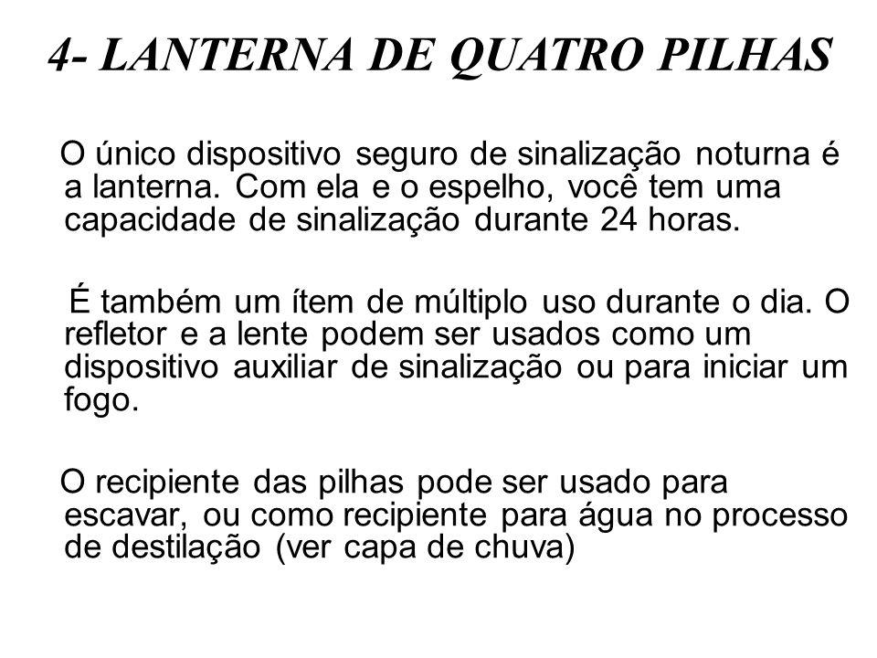 4- LANTERNA DE QUATRO PILHAS