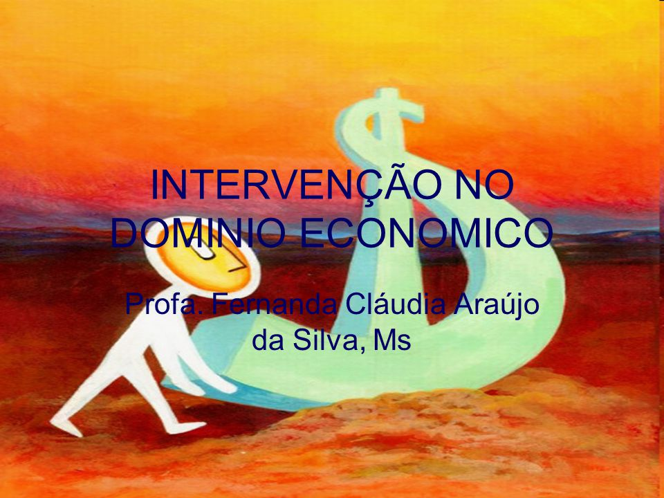 INTERVENÇÃO NO DOMINIO ECONOMICO