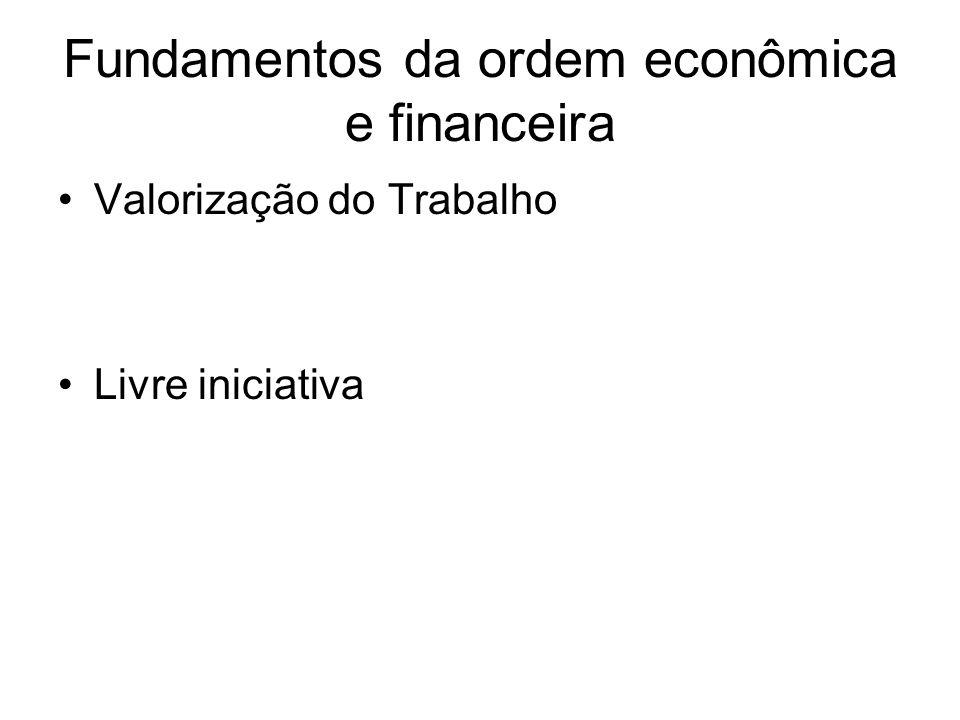 Fundamentos da ordem econômica e financeira