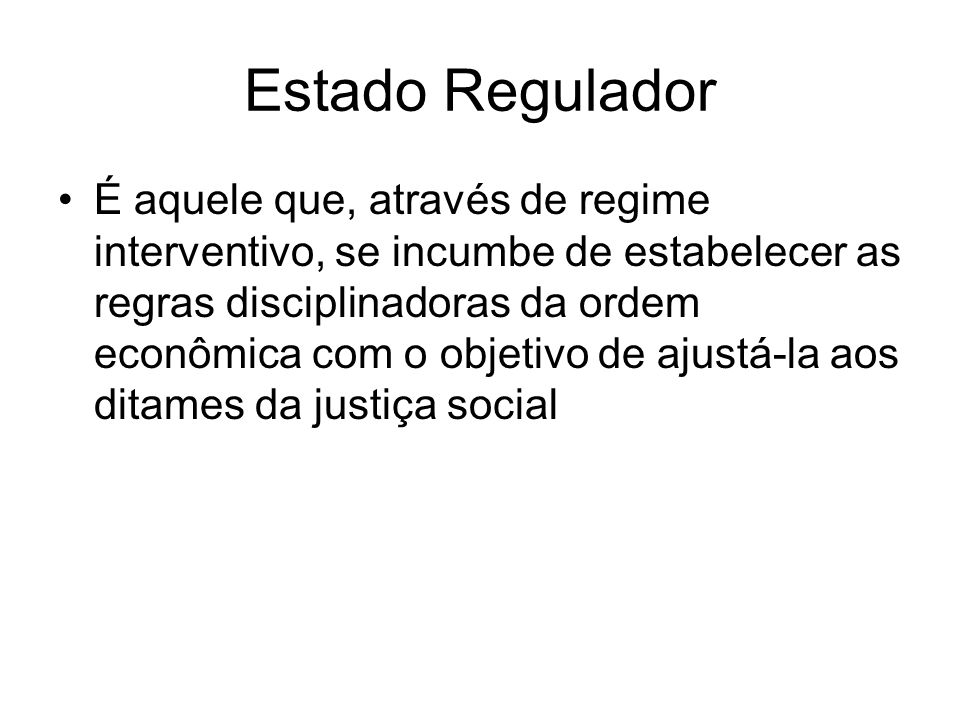 Estado Regulador