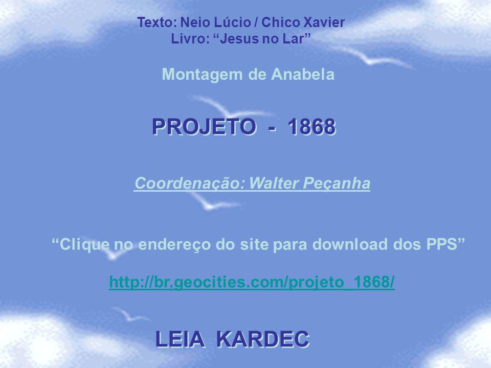 PROJETO - 1868 LEIA KARDEC Montagem de Anabela