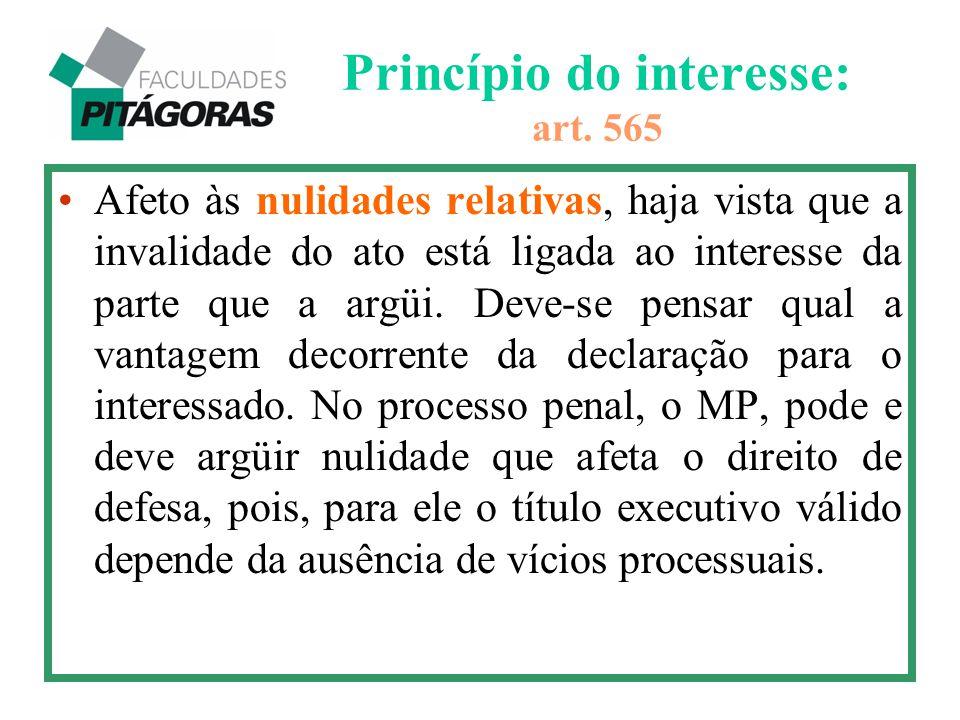 Princípio do interesse: art. 565