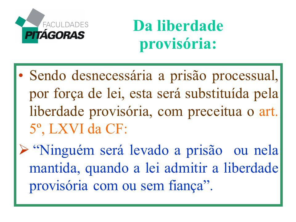 Da liberdade provisória: