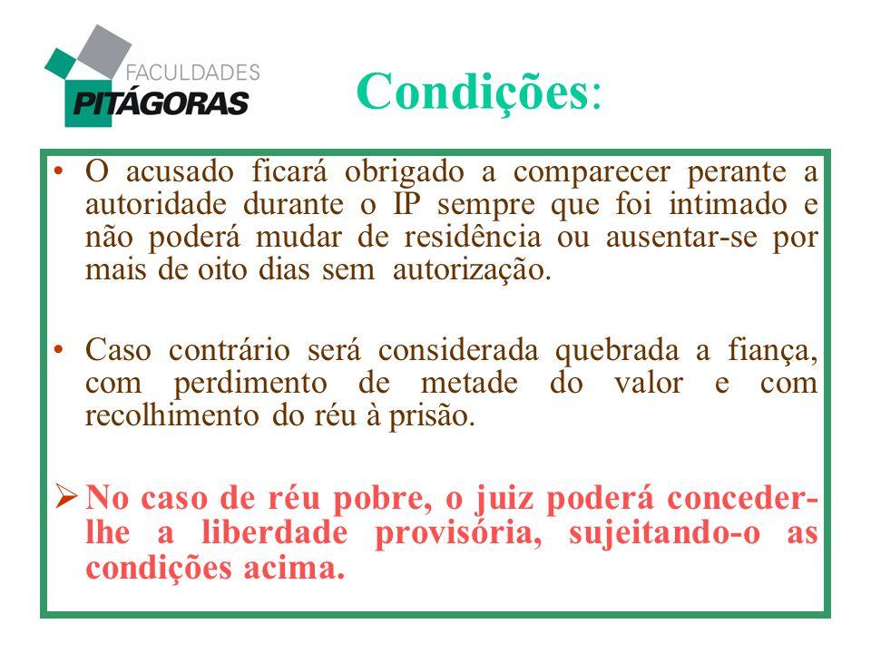 Condições: