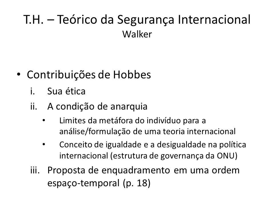 T.H. – Teórico da Segurança Internacional Walker