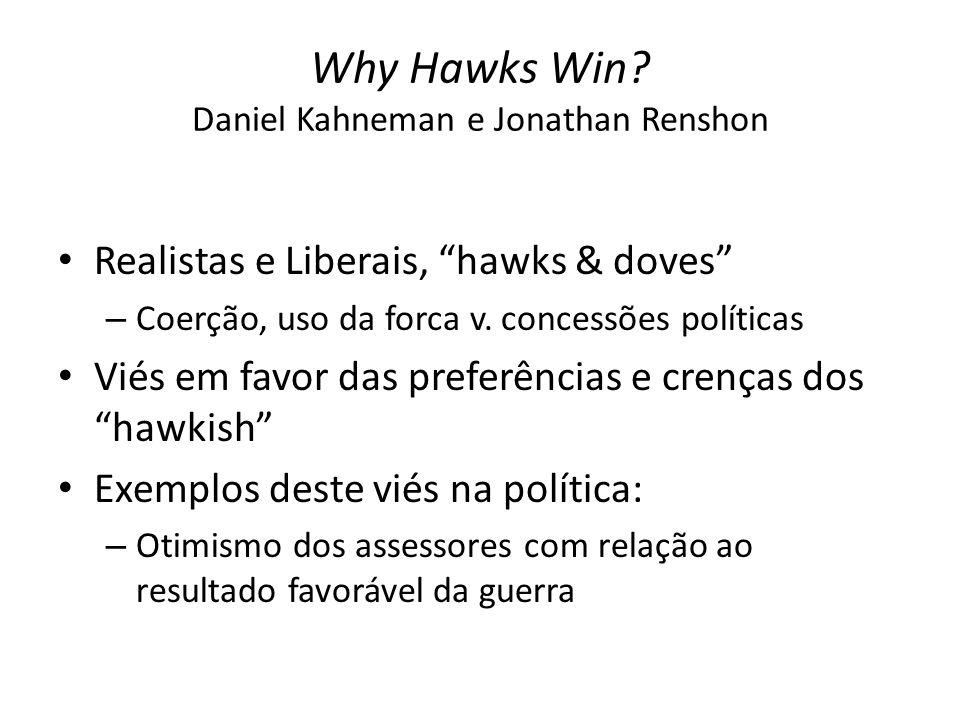 Why Hawks Win Daniel Kahneman e Jonathan Renshon