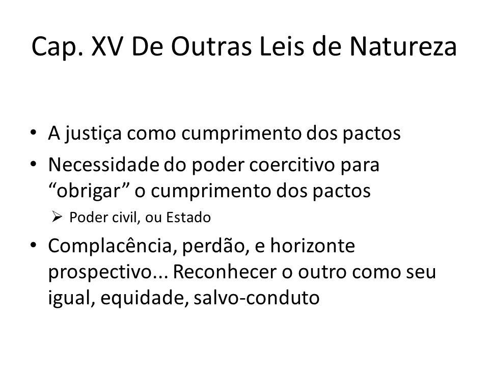 Cap. XV De Outras Leis de Natureza