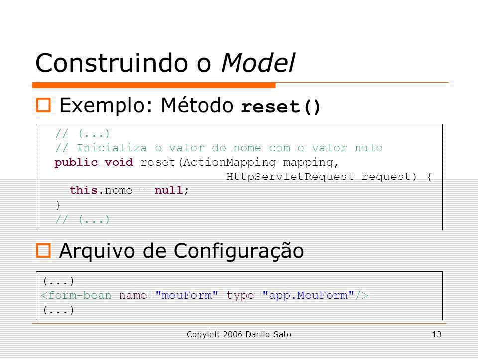 Construindo o Model Exemplo: Método reset() Arquivo de Configuração