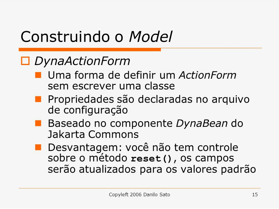 Construindo o Model DynaActionForm