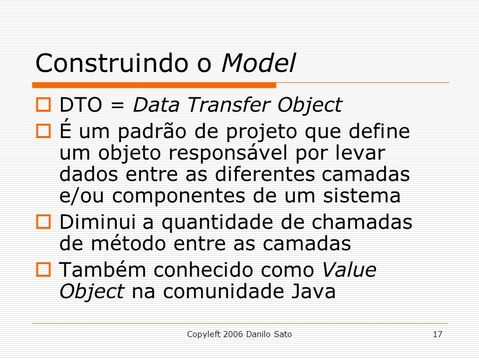 Construindo o Model DTO = Data Transfer Object