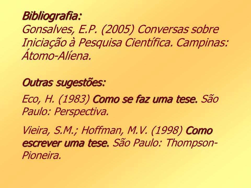 Bibliografia: Gonsalves, E. P