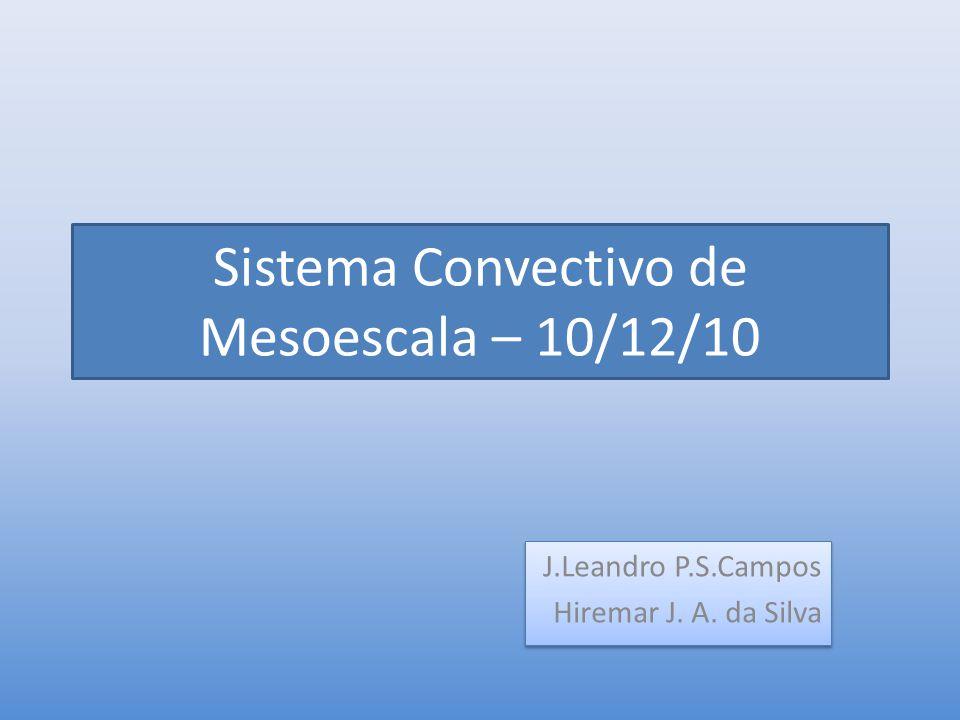 Sistema Convectivo de Mesoescala – 10/12/10
