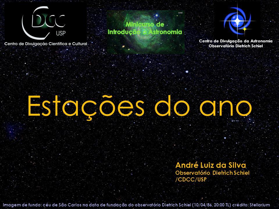 Estações do ano André Luiz da Silva Minicurso de