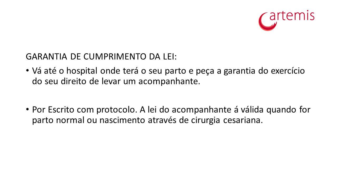 GARANTIA DE CUMPRIMENTO DA LEI: