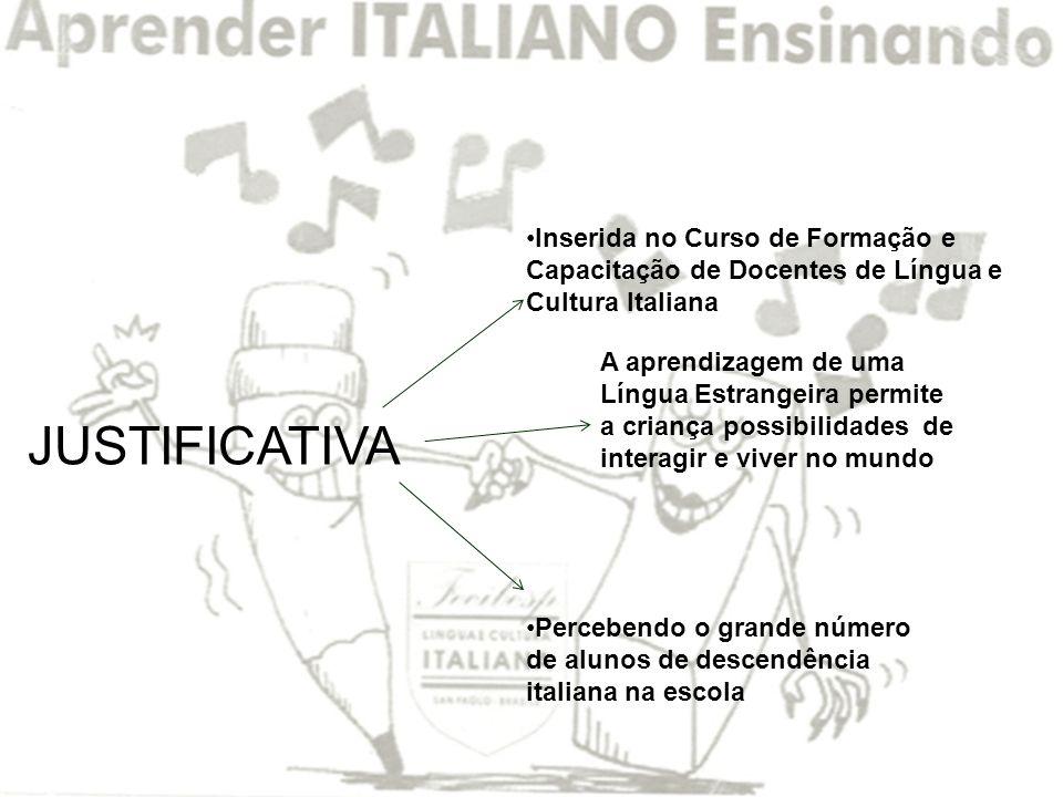 Inserida no Curso de Formação e Capacitação de Docentes de Língua e Cultura Italiana