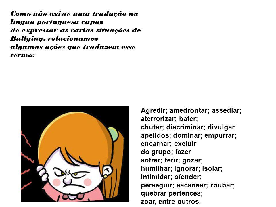 Como não existe uma tradução na língua portuguesa capaz