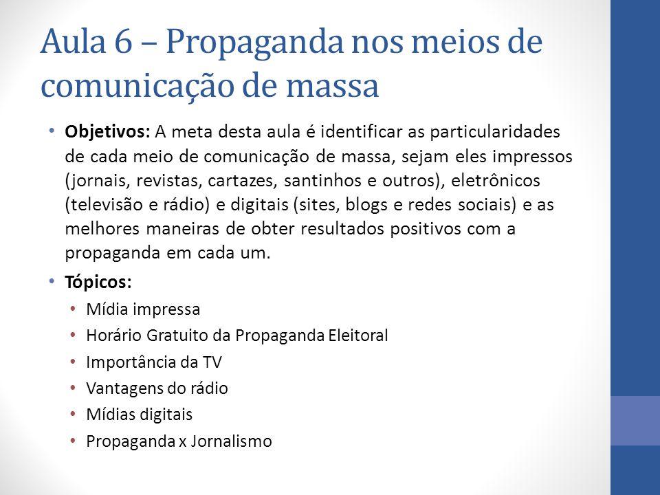 Aula 6 – Propaganda nos meios de comunicação de massa