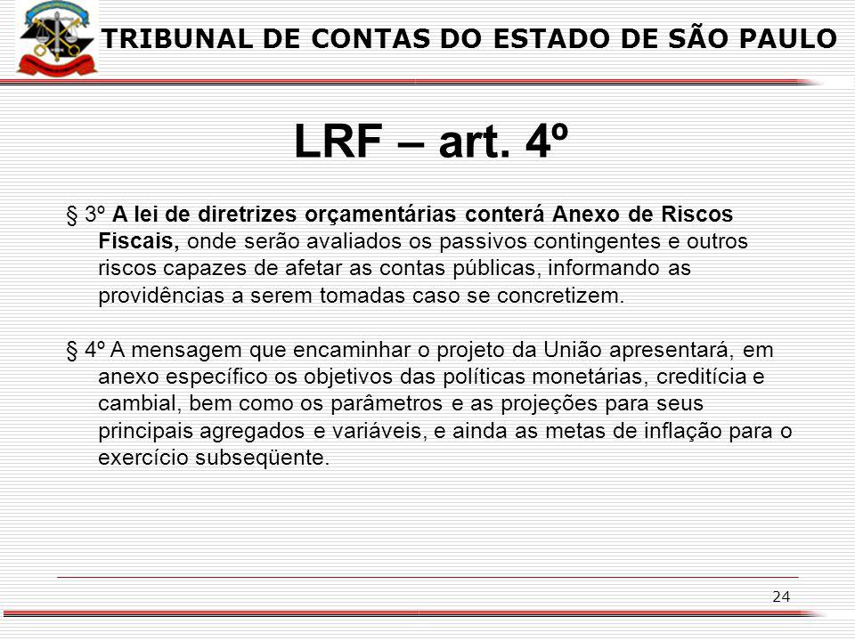 LRF – art. 4º TRIBUNAL DE CONTAS DO ESTADO DE SÃO PAULO