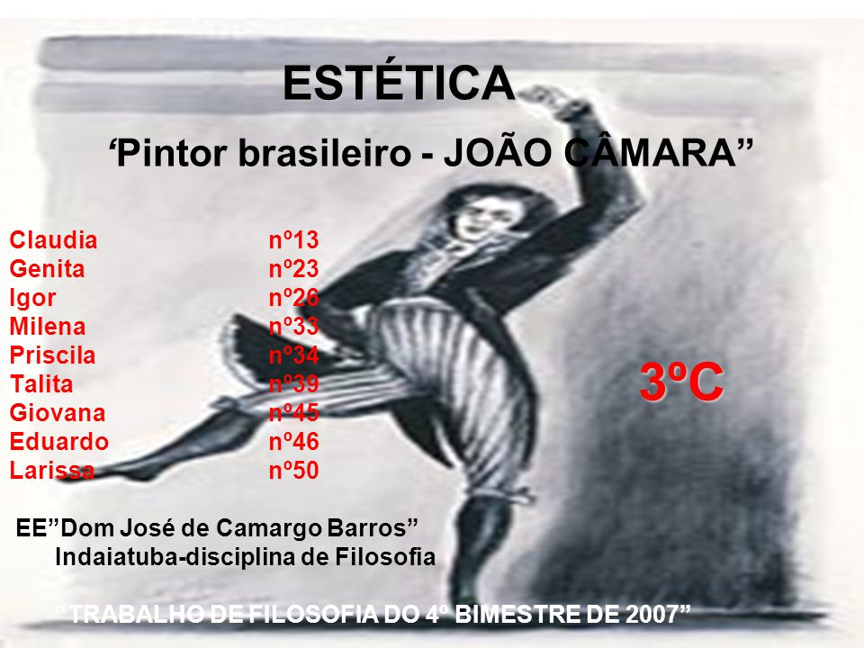 ESTÉTICA 'Pintor brasileiro - JOÃO CÂMARA Claudia. nº13 Genita