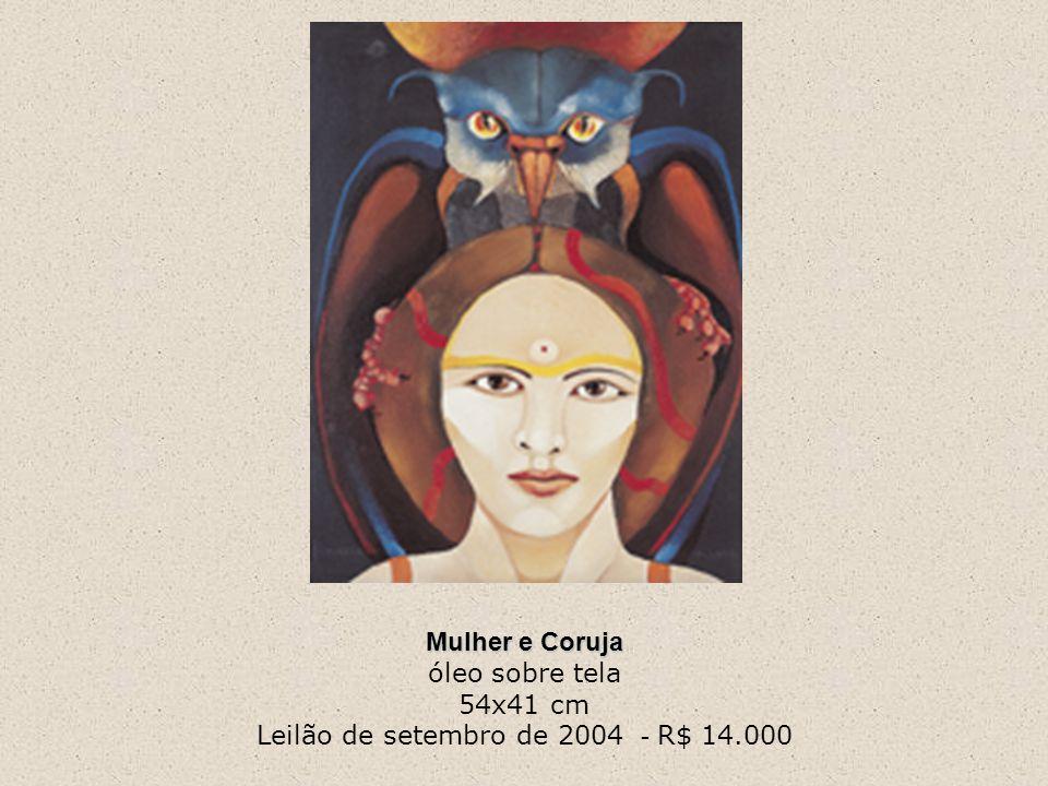 Mulher e Coruja óleo sobre tela 54x41 cm Leilão de setembro de 2004 - R$ 14.000