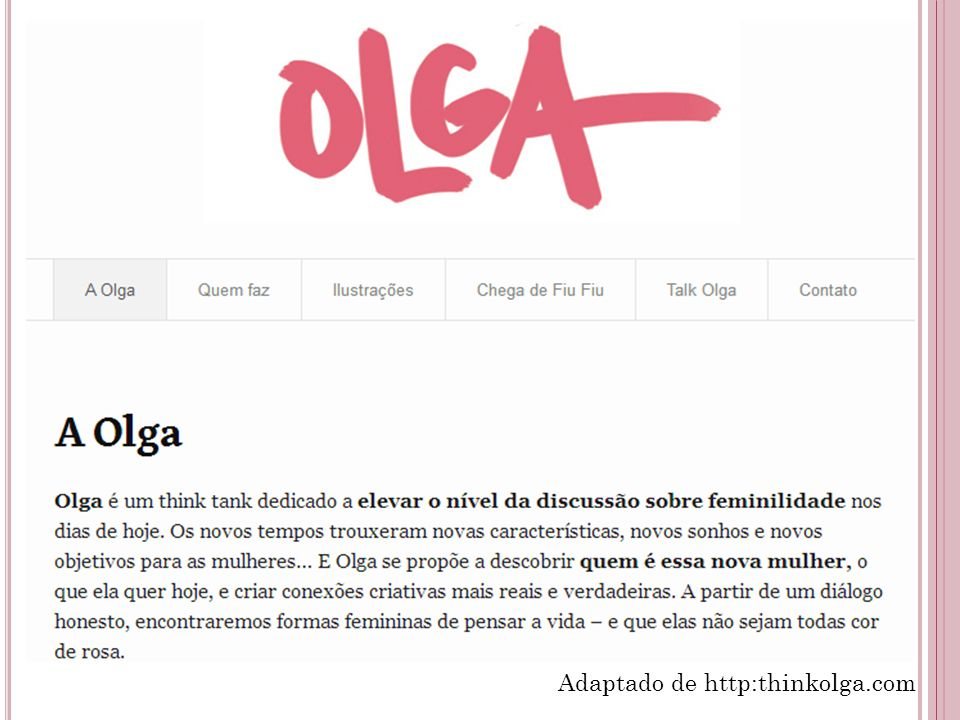 Adaptado de http:thinkolga.com