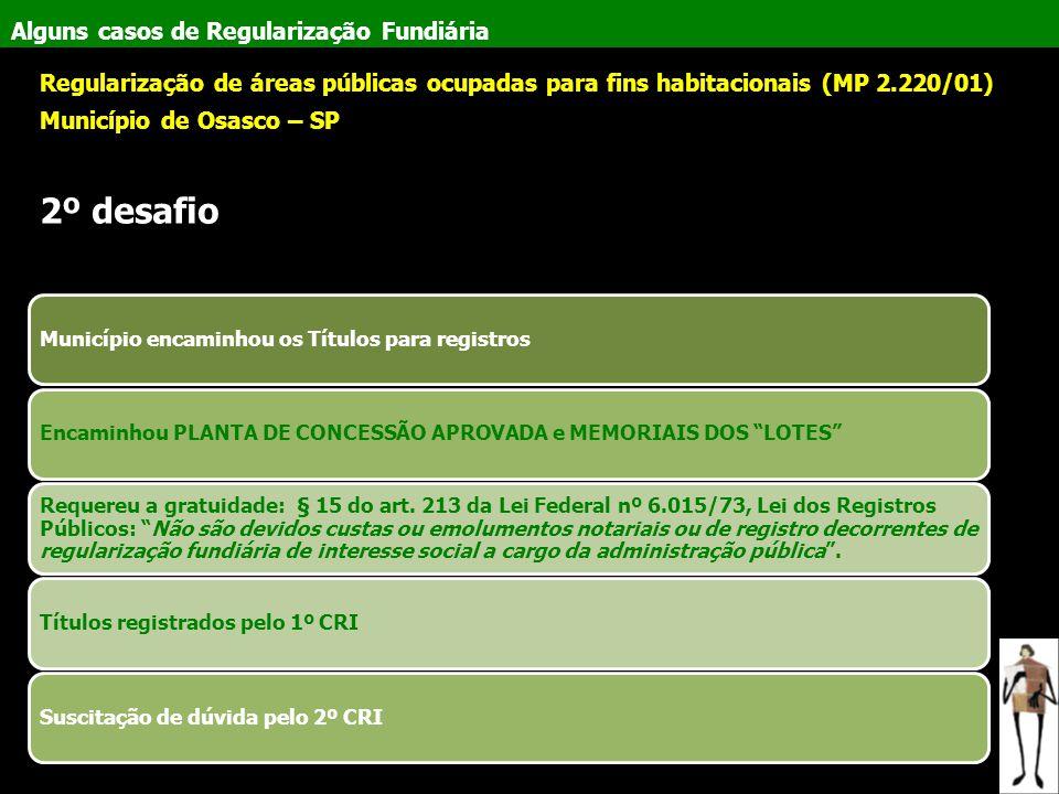 Alguns casos de Regularização Fundiária